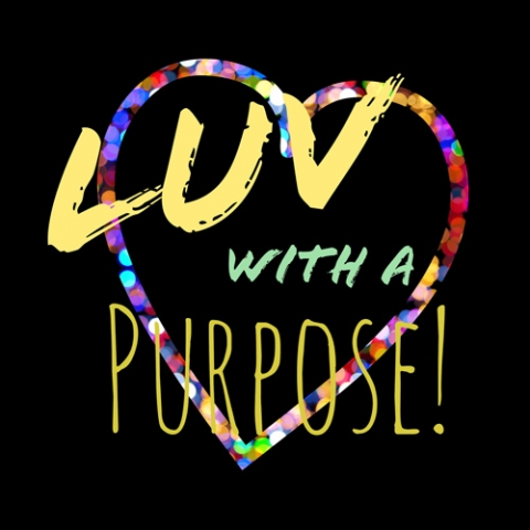 Luv With A Purpose